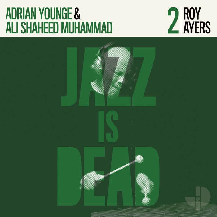 Adrian Younge & Ali Shaheed Muhammad / Roy Ayers - Jazz Is Dead 2