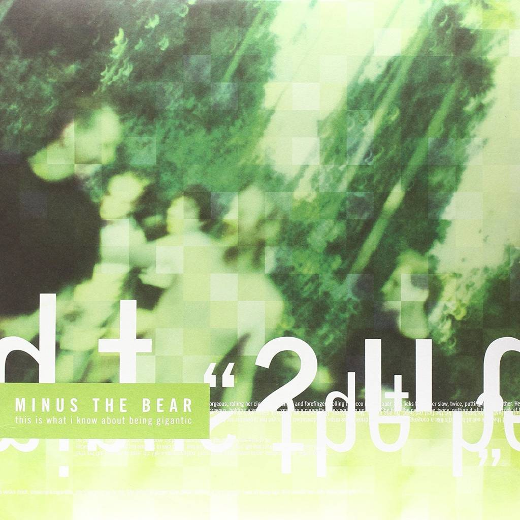 Minus The Bear - This Is What I Know About Being Gigantic