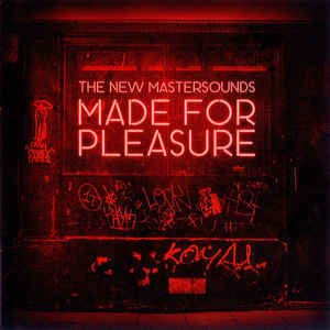 New Mastersounds - Made For Pleasure