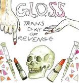 G.L.O.S.S - Trans Day Of Revenge