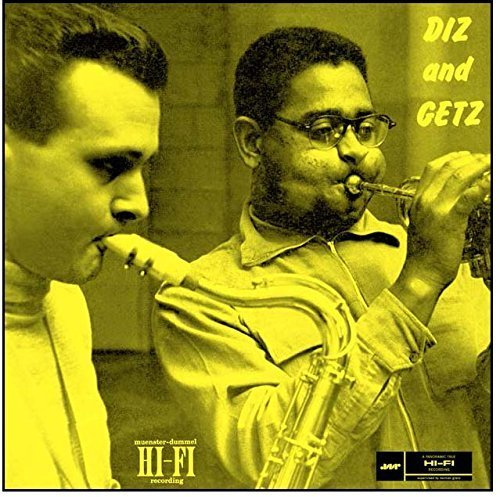 Dizzy Gillespie & Stan Getz - Diz And Getz