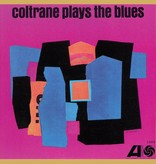 John Coltrane - Coltrane Plays The Blues (Mono)