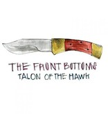 Front Bottoms - Talon Of The Hawk