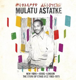 Mulatu Astatke - New York-Addis-London-The Story Of Ethio Jazz 1965-1975