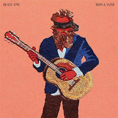 Iron & Wine - Beast Epic