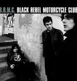 Black Rebel Motorcycle Club - Black Rebel Motorcycle Club