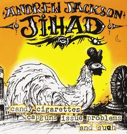 Andrew Jackson Jihad - Candy Cigarettes Capguns Issue Problems And Such