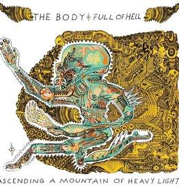 Body & Full Of Hell - Ascending a Mountain of Heavy Light