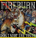Fireburn - Don't Stop The Youth
