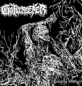 Gatecreeper - Sweltering Madness
