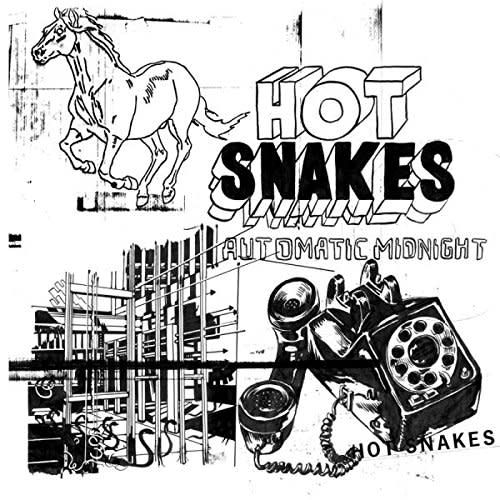 Hot Snakes - Automatic Midnight
