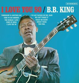 B.B. King - I Love You So