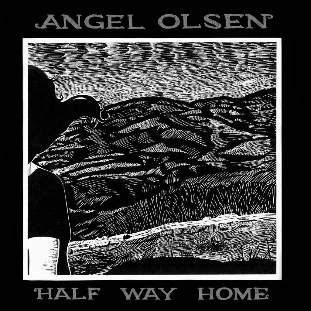 Angel Olsen ‎– Half Way Home