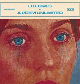 U.S. Girls - A Poem Unlimited