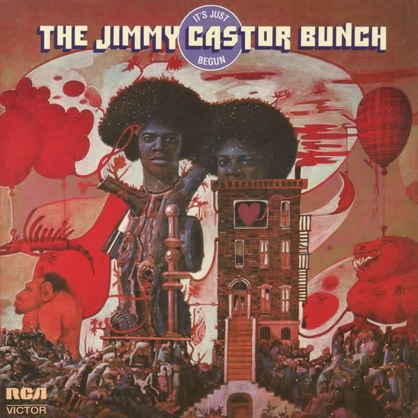 Jimmy Castor Bunch - It's Just Begun