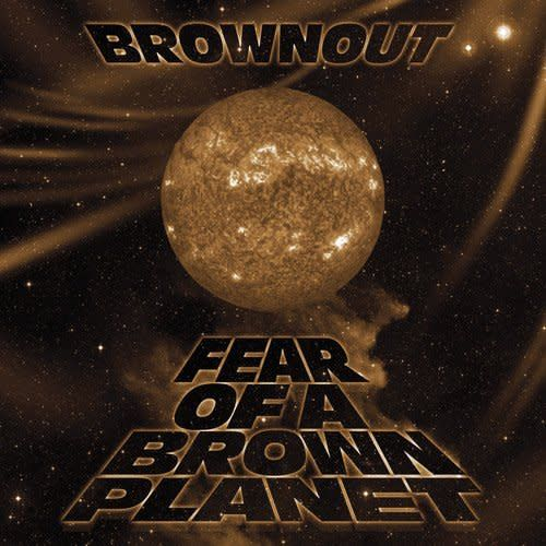 Brownout ‎– Fear Of A Brown Planet