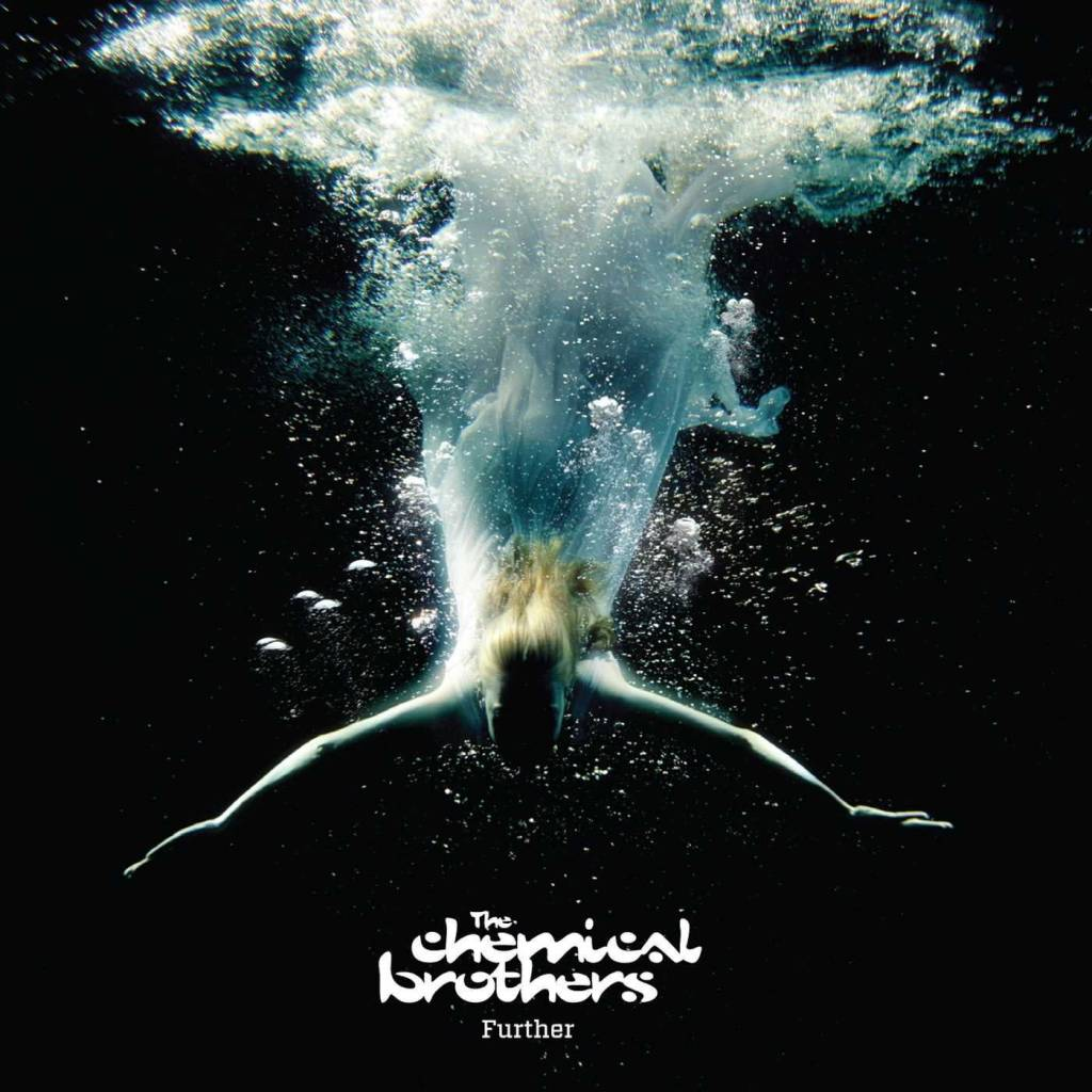 Chemical Brothers - Further