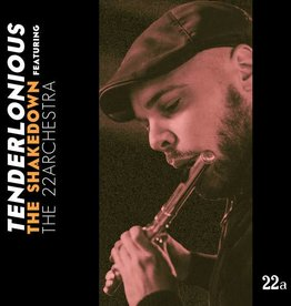 Tenderlonious featuring The 22archestra ‎– The Shakedown