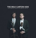 Milk Carton Kids - All The Things That I Did And All The Things That I Didn't Do