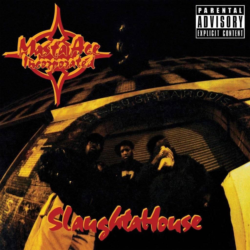 Masta Ace Incorporated - SlaughtaHouse