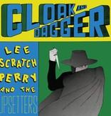 "Lee ""Scratch"" Perry And The Upsetters - Cloak And Dagger"