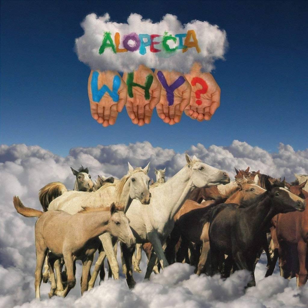 Why? – Alopecia (10 Year Anniversary Edition)