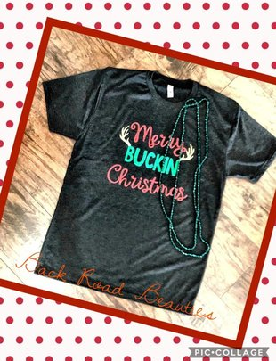 Back Road Beauties Merry  Buckin Christmas Tee