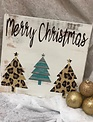 Back Road Beauties Merry Christmas W/ Leopard Wooden Sign