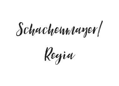 SCHACHENMAYER/REGIA