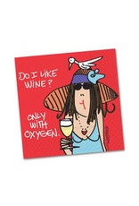 Design Design Napkins- Do I Like Wine