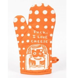 Blue Q Oven Mitt- Fuck I Love Cheese