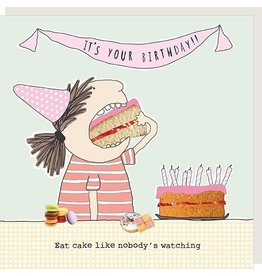 Rosie Made a Thing Card-Bday Eat Cake Like