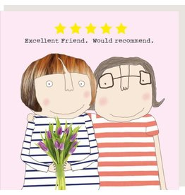 Rosie Made a Thing Excellent Friend Blank Card
