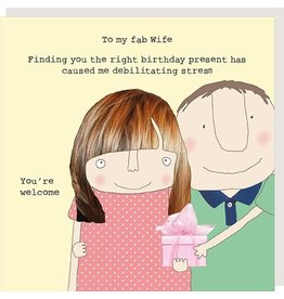 Rosie Made a Thing To My Fab Wife Birthday Card