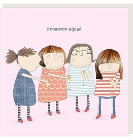 Rosie Made a Thing Card-Prosecco Squad