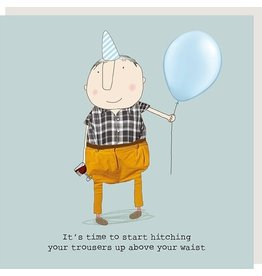 Rosie Made a Thing Card-Hitch Your Trousers Up
