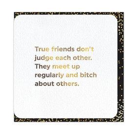 Brain Box Candy Card-True Friends Don't Judge