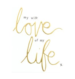 Caroline Gardner Card My Wife Love of my Life