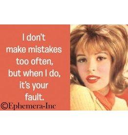 Ephemera Magnet-Don't Make Mistakes Often