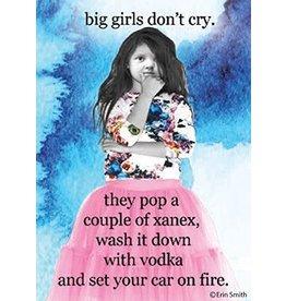 Ephemera Magnet-Big Girls Don't Cry