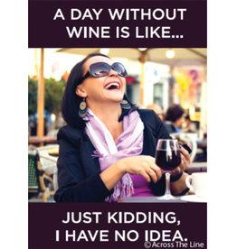 Ephemera Magnet-A Day Without Wine