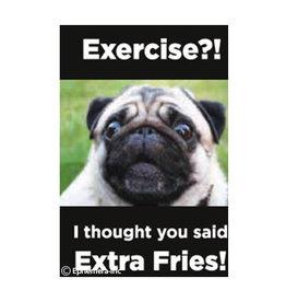 Ephemera Magnet-Excercise, Extra Fries