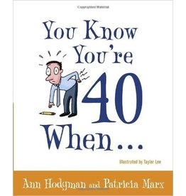 Penguin/Random House Book:  You Know You're 40 When....