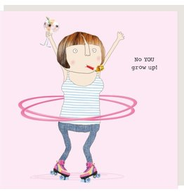 Rosie Made a Thing Card- you grow up