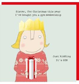 Rosie Made a Thing Card-Sister Xmas