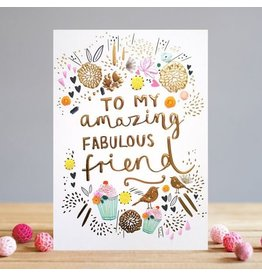 Card-To My Amazing Fabulous Friend