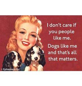 Ephemera Magnet-Dogs like me
