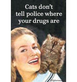 Ephemera Magnet-Cats Don't Tell Police