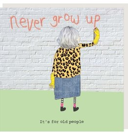 Rosie Made a Thing Card- Never Grow Up