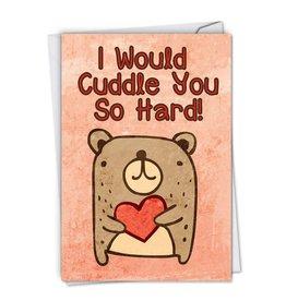 Noble Works Cuddle You So Hard Valentine Card
